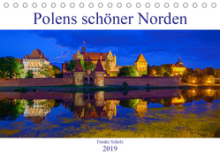 Polens schöner Norden (Tischkalender 2019 DIN A5 quer) von Scholz,  Frauke