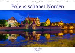 Polens schöner Norden (Wandkalender 2021 DIN A4 quer) von Scholz,  Frauke