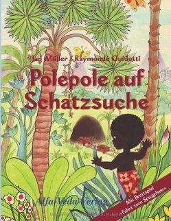 Polepole auf Schatzsuche von Guidotti,  Raymonde, Müller,  Jan