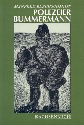 Polezeier Bummermann von Blechschmidt,  Manfred