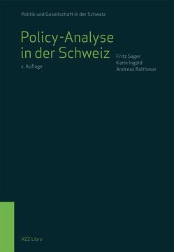 Policy-Analyse in der Schweiz von Balthasar,  Andreas, Ingold,  Karin, Sager,  Fritz
