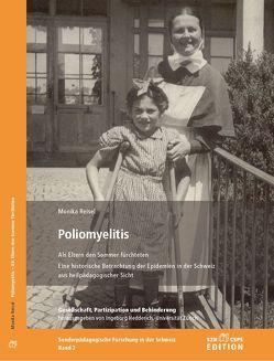 Poliomyelitis. Als Eltern den Sommer fürchteten von Reisel,  Monika