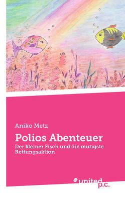 Polios Abenteuer von Metz,  Aniko