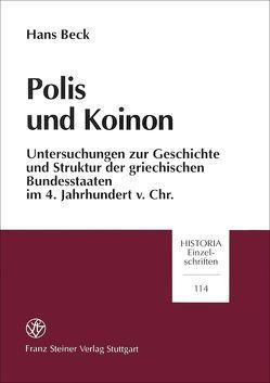 Polis und Koinon von Beck,  Hans