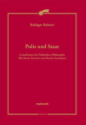 Polis und Statt von Bubner,  Rüdiger, Gessmann,  Martin