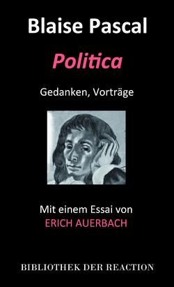 POLITICA von Auerbach,  Erich, Kunzmann, Pascal,  Blaise, Russel, Wasmuth