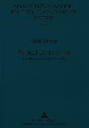 Political Correctness von Schenz,  Viola