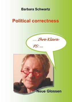Political correctness von Schwartz,  Barbara