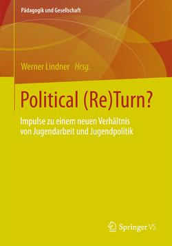 Political (Re)Turn? von Lindner,  Werner