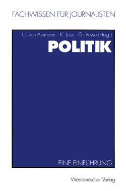 Politik von Alemann,  Ulrich, Loss,  Kay, Vowe,  Gerhard