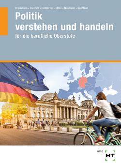 Politik von Brinkmann,  Klaus, Dietrich,  Ralf, Helldörfer,  Thomas, Klose,  Matthias, Neumann,  Dunja, Sennlaub,  Markus