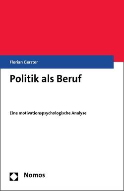 Politik als Beruf von Gerster,  Florian