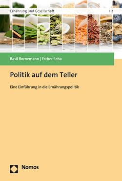 Politik auf dem Teller von Bornemann,  Basil, Seha,  Esther