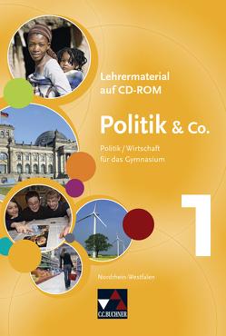Politik & Co. – Nordrhein-Westfalen / Politik & Co. NRW LM 1 von Engartner,  Tim, Labusch,  Alexandra, Lösch,  Bettina, Müller,  Erik, Podes,  Stephan, Riedel,  Hartwig, Tschirner,  Martina