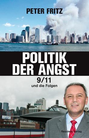 Politik der Angst von Fritz,  Peter