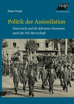 Politik der Assimilation von Knight,  Robert, Pirker,  Peter