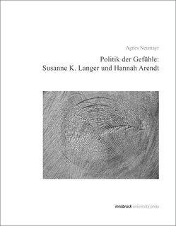 Politik der Gefühle von Neumayr,  Agnes