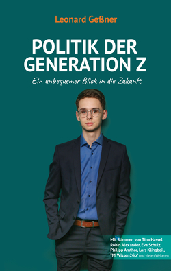 Politik der Generation Z von Geßner,  Leonard