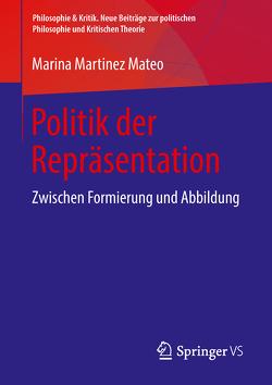 Politik der Repräsentation von Martinez Mateo,  Marina