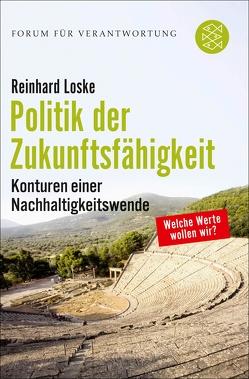 Politik der Zukunftsfähigkeit von Loske,  Reinhard