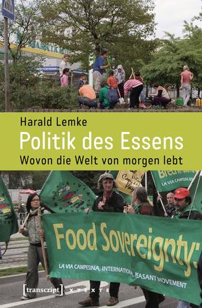 Politik des Essens von Lemke,  Harald