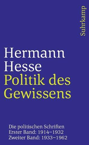 Politik des Gewissens. Zwei Bände von Hesse,  Hermann, Jungk,  Robert, Michels,  Volker
