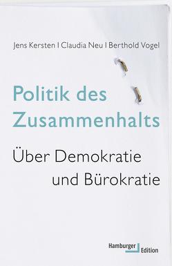 Politik des Zusammenhalts von Kersten,  Jens, Neu,  Claudia, Vogel,  Berthold