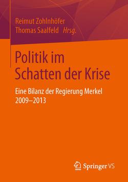 Politik im Schatten der Krise von Saalfeld,  Thomas, Zohlnhöfer,  Reimut