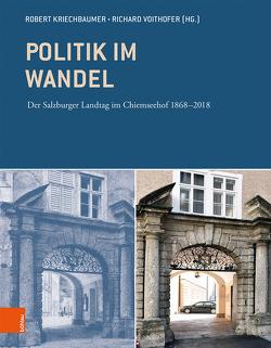 Politik im Wandel von Kriechbaumer,  Robert, Voithofer,  Richard