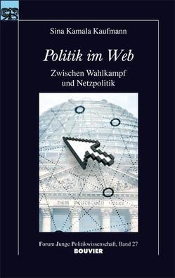 Politik im Web von Kaufmann,  Sina Kamala, Langguth,  Gerd, Mayer,  Tilman