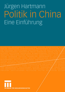 Politik in China von Hartmann,  Jürgen