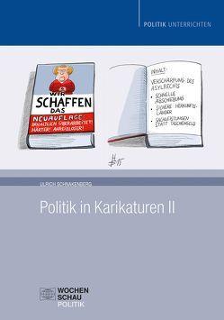 Politik in Karikaturen II von Schnakenberg,  Ulrich
