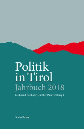 Politik in Tirol – Jahrbuch 2019 von Karlhofer,  Ferdinand, Pallaver,  Günther