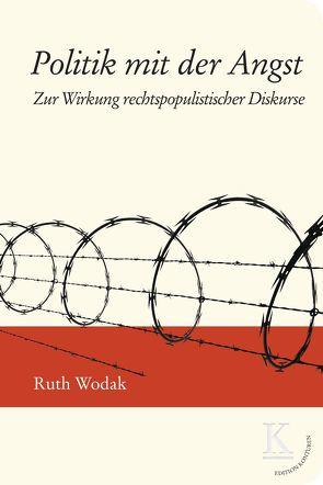 Politik mit der Angst von Wodak,  Ruth