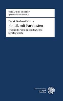 Politik mit Paratexten von Mittag,  Frank Gerhard