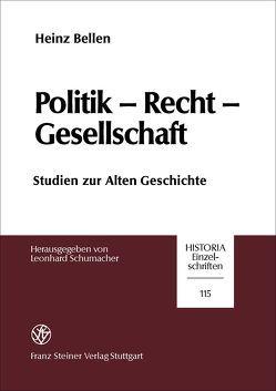Politik – Recht – Gesellschaft von Bellen,  Heinz, Schumacher,  Leonhard