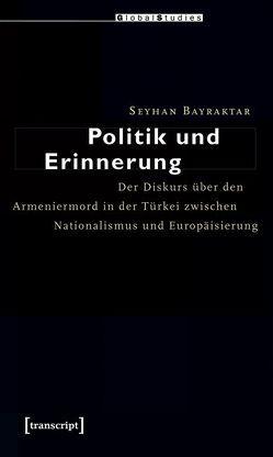 Politik und Erinnerung von Bayraktar,  Seyhan