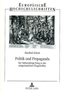 Politik und Propaganda von Schort,  Manfred