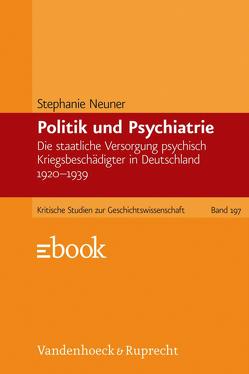Politik und Psychiatrie von Neuner,  Stephanie