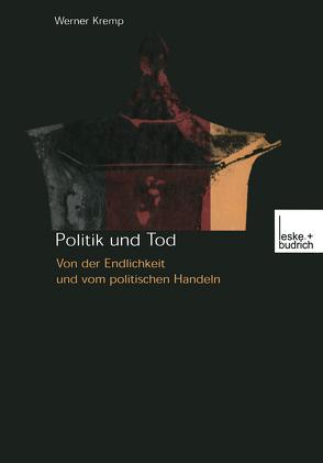 Politik und Tod von Kremp,  Werner