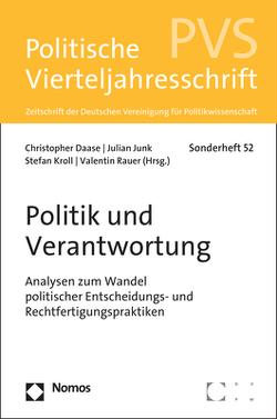 Politik und Verantwortung von Daase,  Christopher, Junk,  Julian, Kroll,  Stefan, Rauer,  Valentin
