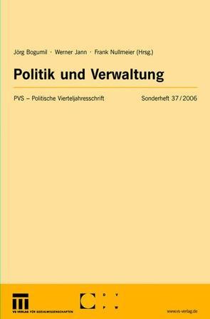 Politik und Verwaltung von Bogumil,  Jörg, Jann,  Werner, Nullmeier,  Frank