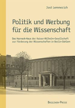 Politik und Werbung für die Wissenschaft von Lemmerich,  Jost
