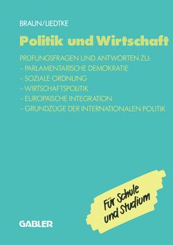 Politik und Wirtschaft von Braun,  Christel, Liedtke,  Christel