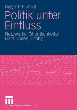 Politik unter Einfluss von Priddat,  Birger P.