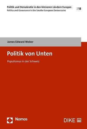 Politik von Unten von Weber,  James Edward