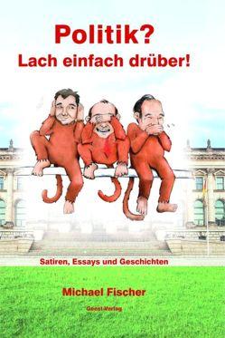 Politik? von Fischer,  Michael