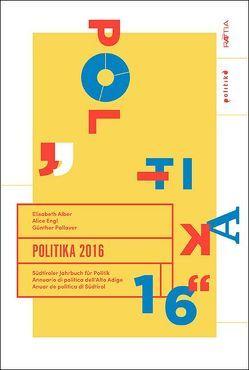 Politika 2016 von Alber,  Elisabeth, Engl,  Alice, Pallaver,  Günther
