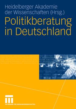 Politikberatung in Deutschland von Freiherr zu Putlitz,  Gisbert