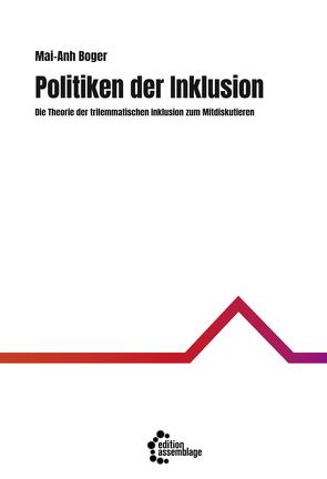 Politiken der Inklusion von Boger,  Mai-Anh, do Mar Castro Varela,  Maria